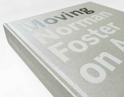 Moving - Norman Foster on Art