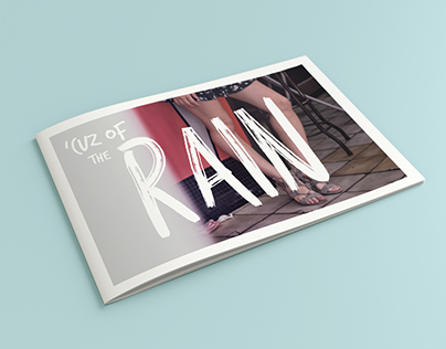 'Cuz Of The Rain