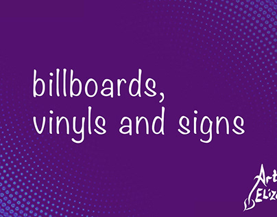 Billboars, vinyls and signs