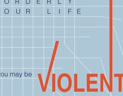 Be Orderly. Be Violent.