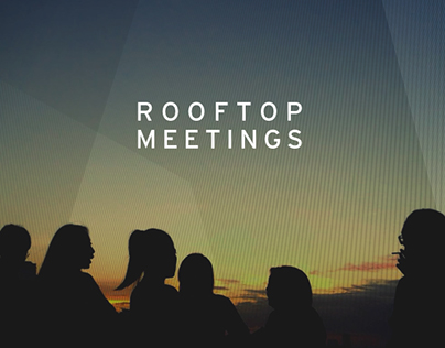 Rooftop Meetings' First Session
