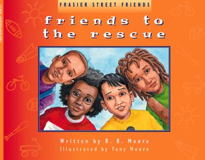 Friends to the Rescue Children's Book