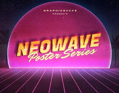 NEO WAVE - 80s POSTER SERIES