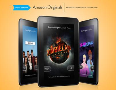 AMAZON ORIGINAL PILOTS - Kindle Fire Campaign