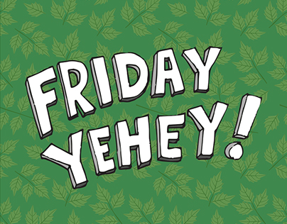 """Friday Yehey!"" Typography"