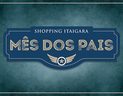 Mês dos Pais (2019) - Shopping Itaigara