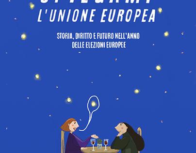 Spiegami l'Unione Europea