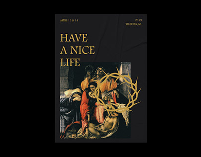 HAVE A NICE LIFE - 2019 EUROPE TOUR