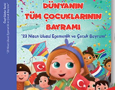 Dünyanın Tüm Çocuklarının Bayramı - Çocuk Kitabı