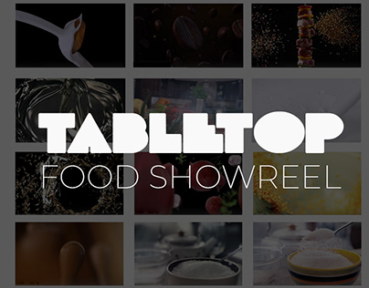 Food Showreel (Tabletop)