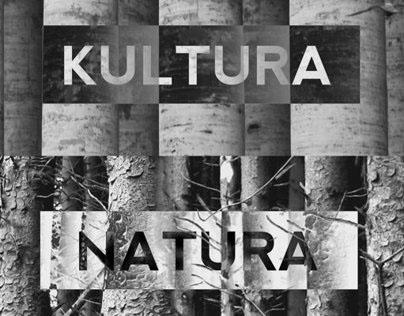 Natura / Kultura