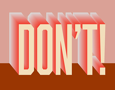 The positive uses of the word Don't