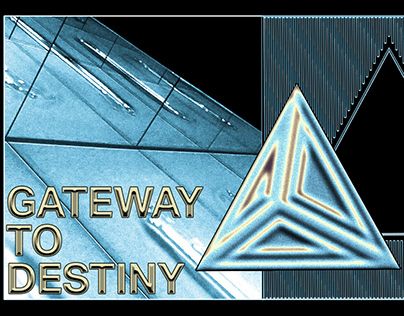 Gateway to destiny