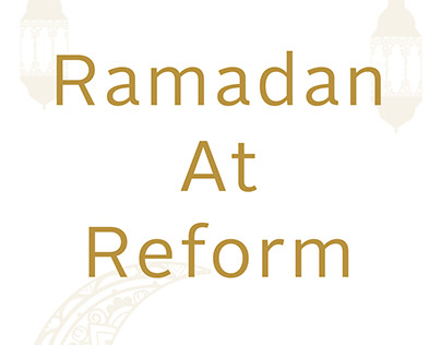Ramadan at Reform