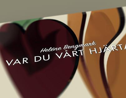 Heléne Bengmark – Var du vårt hjärta