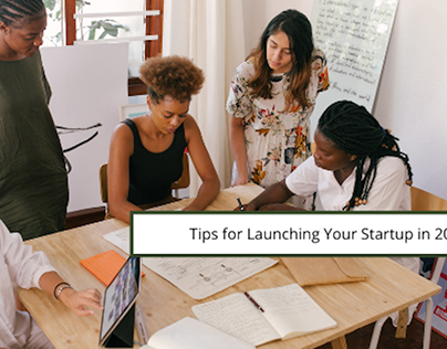 Tips for Launching Your Startup in 2021