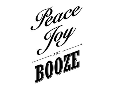 Peace, Joy & Booze