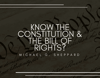 Know The Constitution & The Bill of Rights?