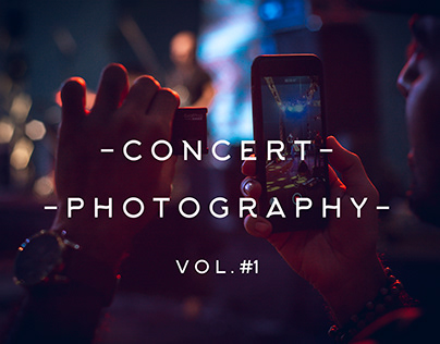Concert Photography Vol.1