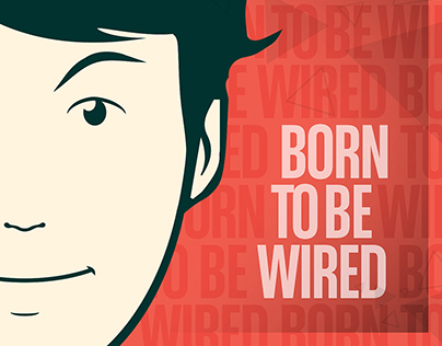 Born to Be Wired