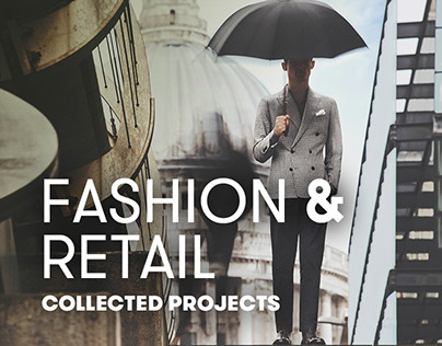 Fashion & retail: collected projects