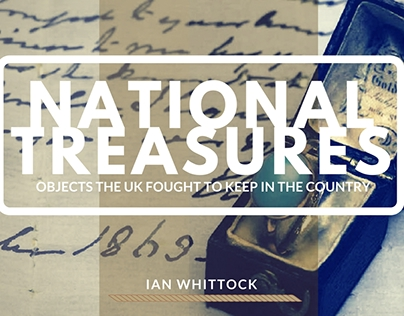 National Treasures: Objects the UK Fought to Keep