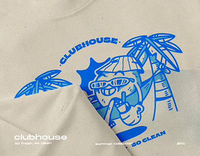 CLUBHOUSE - So fresh, so clean - Summer Collection