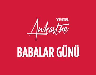 Vestel - Gururla Yer - Babalar Günü SM Kampanyası