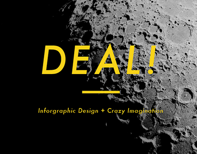 DEAL!  - Information Design + Crazy Imagination