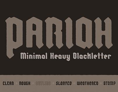Pariah - Minimal Heavy Blackletter (Font family)