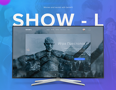 Show - L, Movies and serials with benefit
