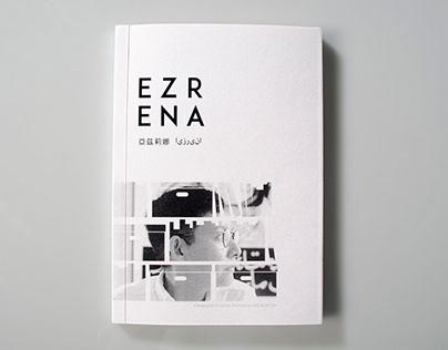 EZRENA - a biography
