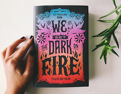 We Set The Dark On Fire - Book Cover