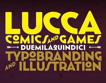 Lucca 2015 Advertising Type Project