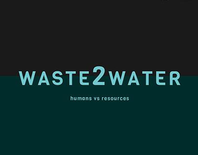 Waste2Water