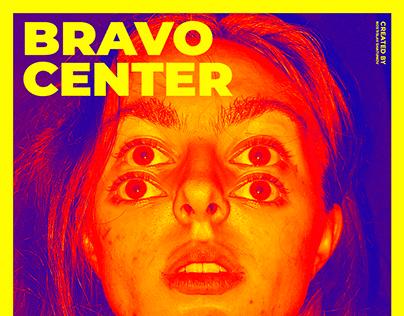 POSTER BRAVO CENTER