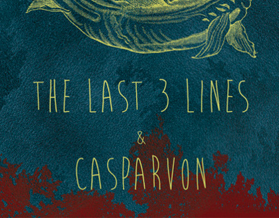 THE LAST 3 LINES & CASPARVON POSTER