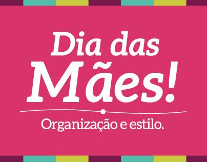 Dia das Mães - Organização e estilo