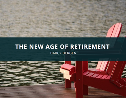 The New Age of Retirement According to Darcy Bergen