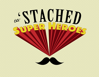 The 'Stached Super-Heroes