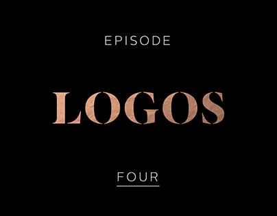 Logos Episode Four