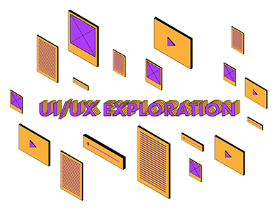 UI/UX EXPLORATION