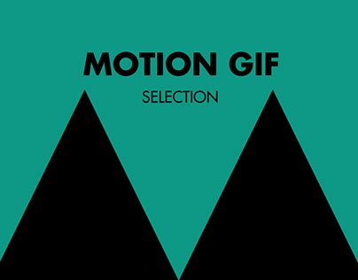 MOTION GIF - SELECTION