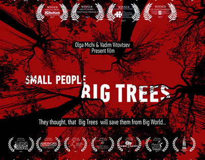Film title «Small People Big Trees»