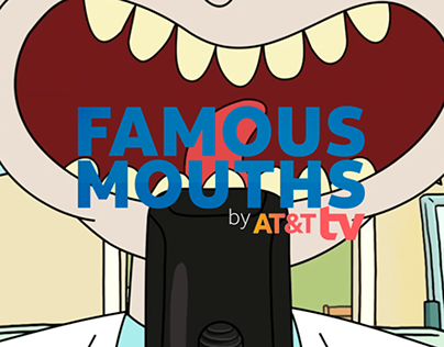Famous Mouths | AT&T TV | Integrated