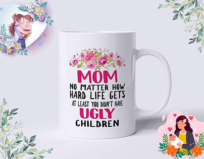 Mother's Day Coffee Mugs Design