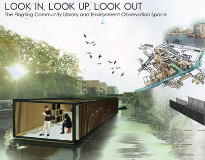 LOOK IN.LOOK UP.LOOK OUT. The Floating Library