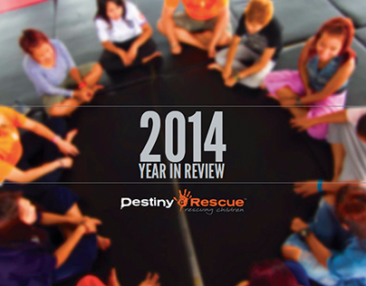 Destiny Rescue - 2014 Year in Review