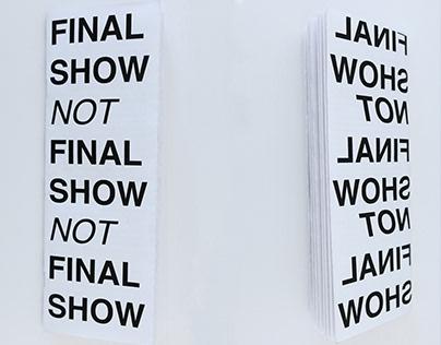 FINAL SHOW NOT FINAL