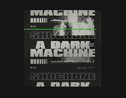 Shockone A Dark Machine Tour
